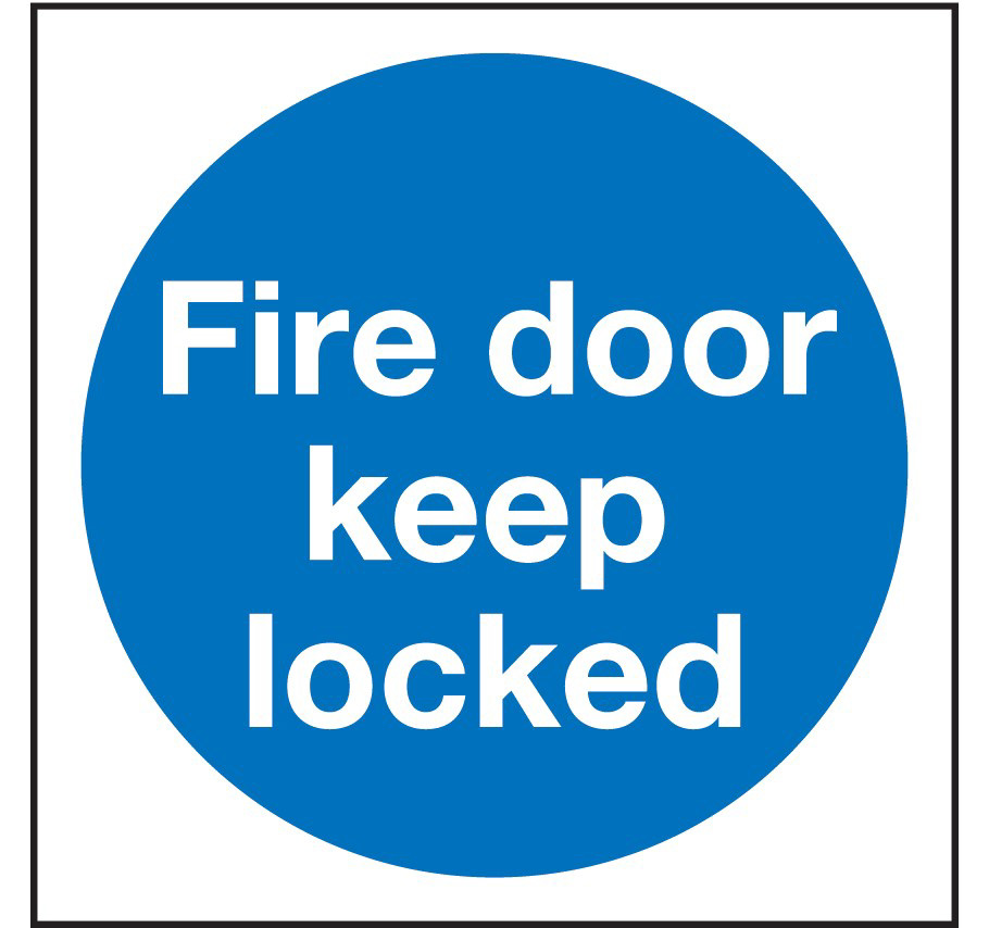 Fire Door Keep Locked - PPE Sign