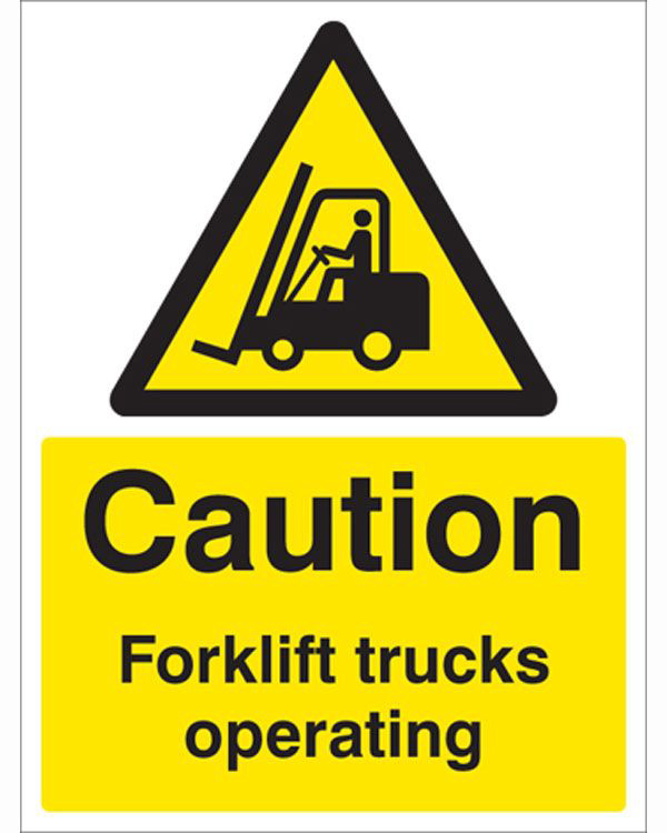 Caution - Fork Lifts PPE Sign